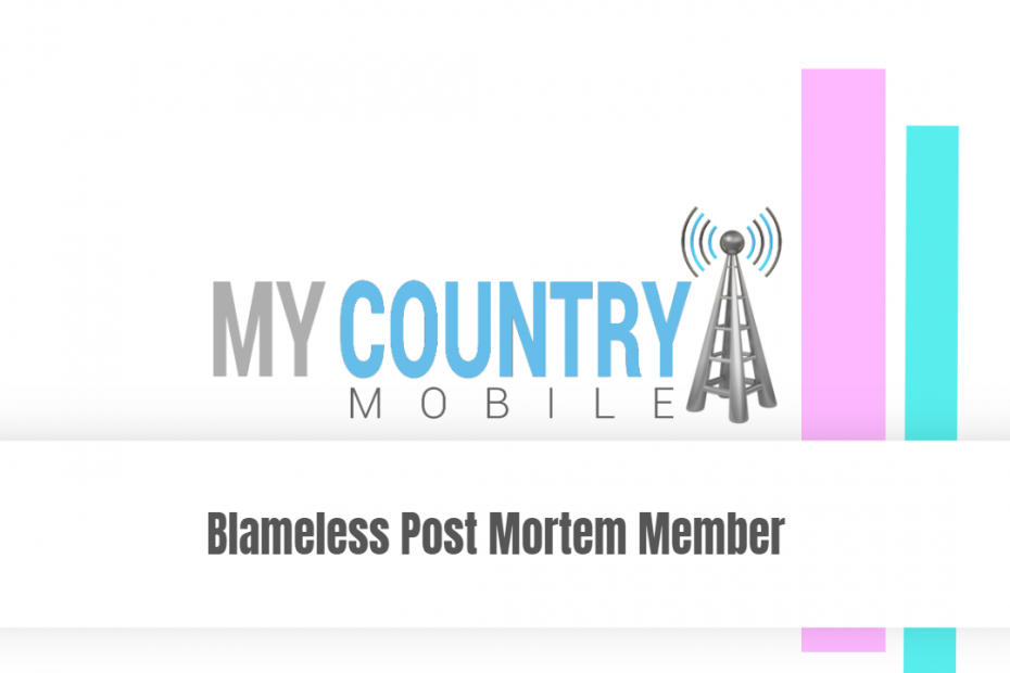 SEO title preview: Blameless Post Mortem Member - My Country Mobile