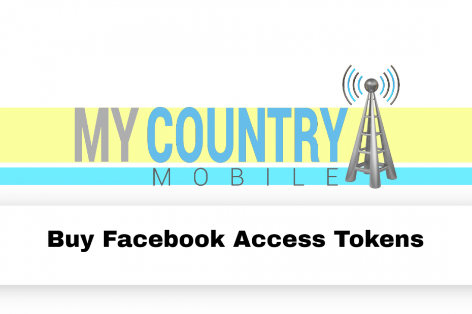 Buy Facebook Access Tokens - My Country Mobile