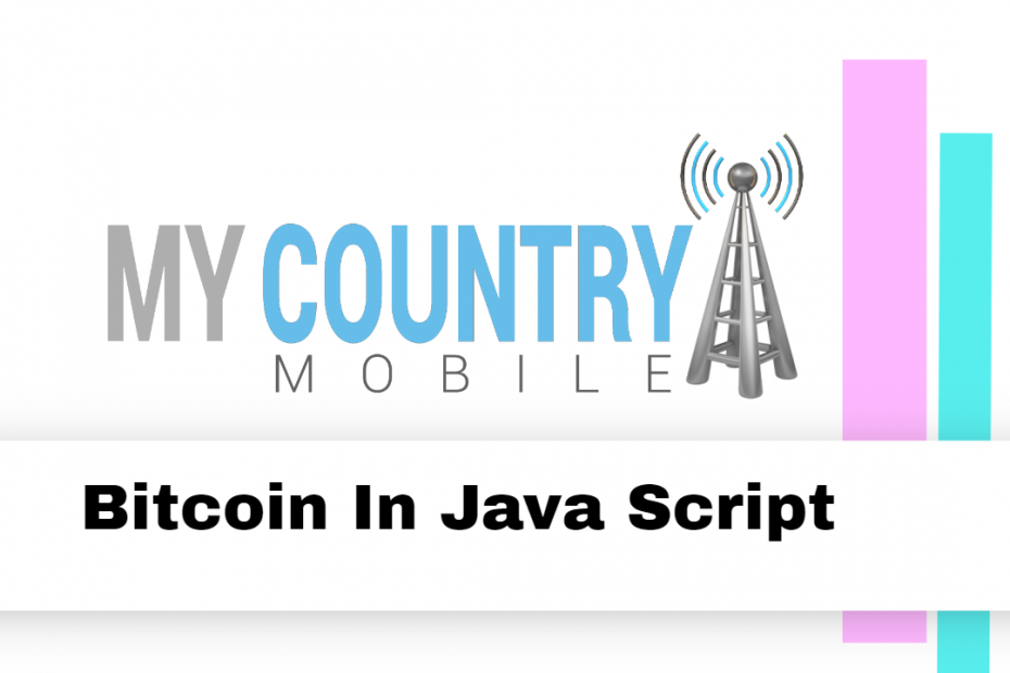 Bitcoin In Java Script - My Country Mobile