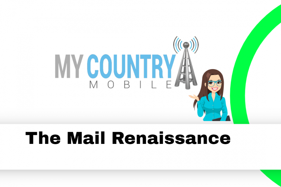 The Mail Renaissance - My Country Mobile