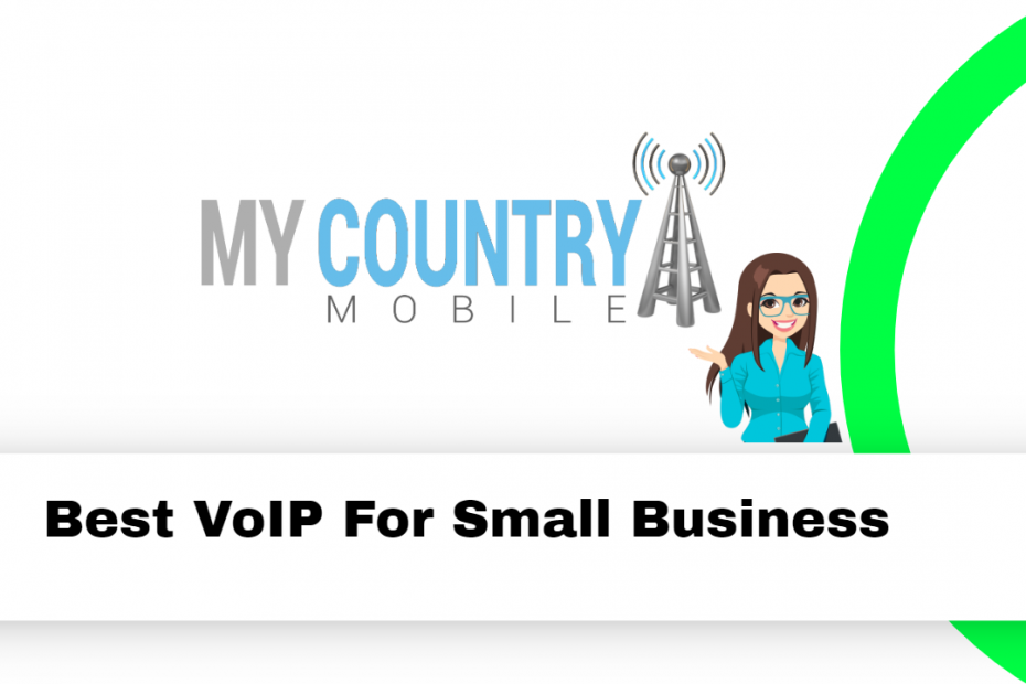 Best VoIP For Small Business - My Country Mobile